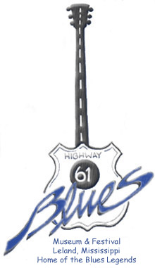 Highway 61 Blues Museum and Festival, Leland, Mississippi Home of the Blues Legends